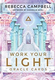 Rebecca Campbell - Work Your LIght Oracle Cards